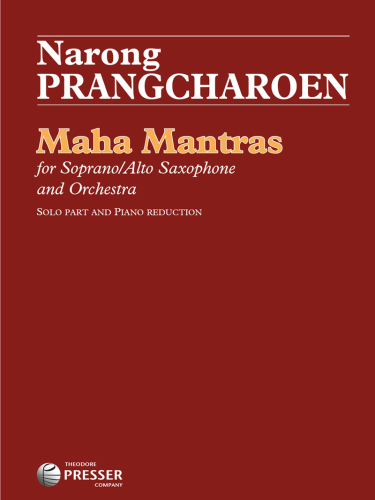Piano Reduction of Maha Mantras by Narong Prangcharoen from Theodore Presser